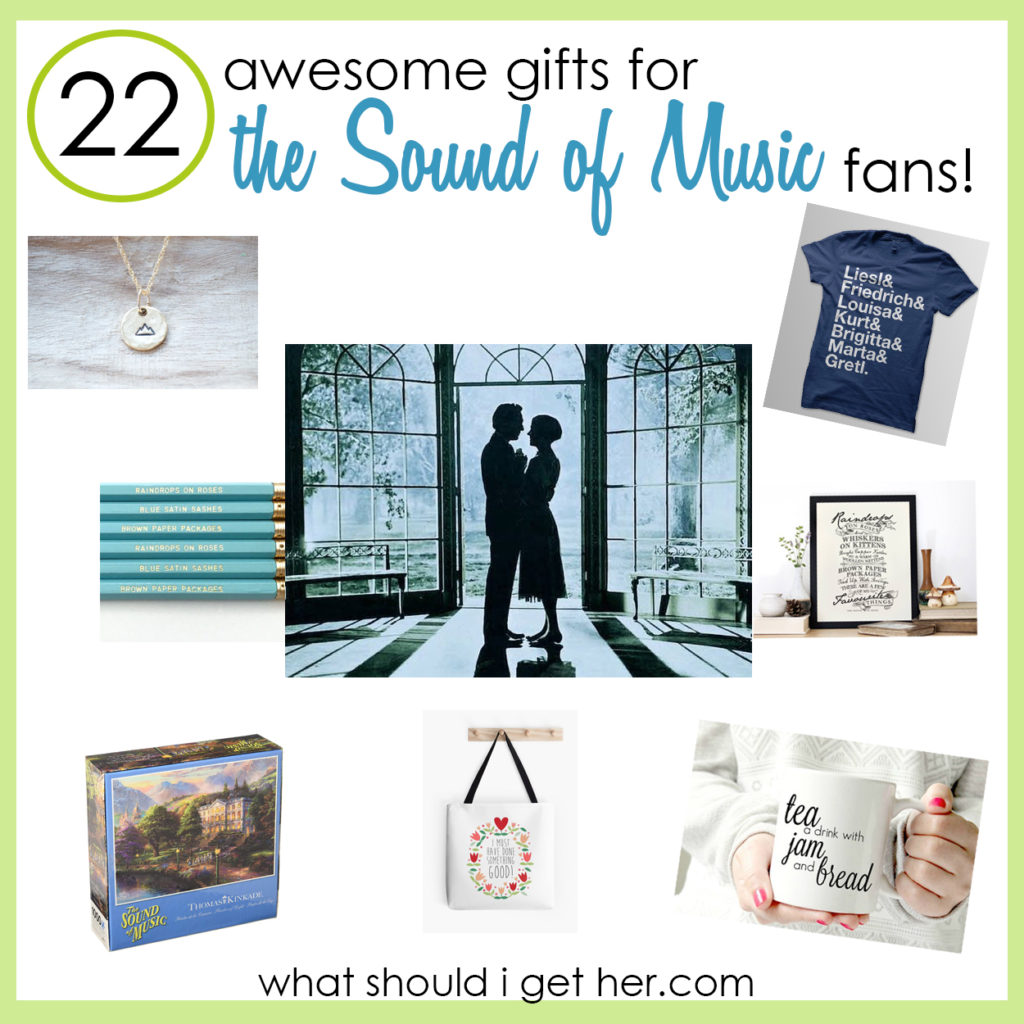 22 Gifts For The Sound Of Music Fans What Should I Get Her