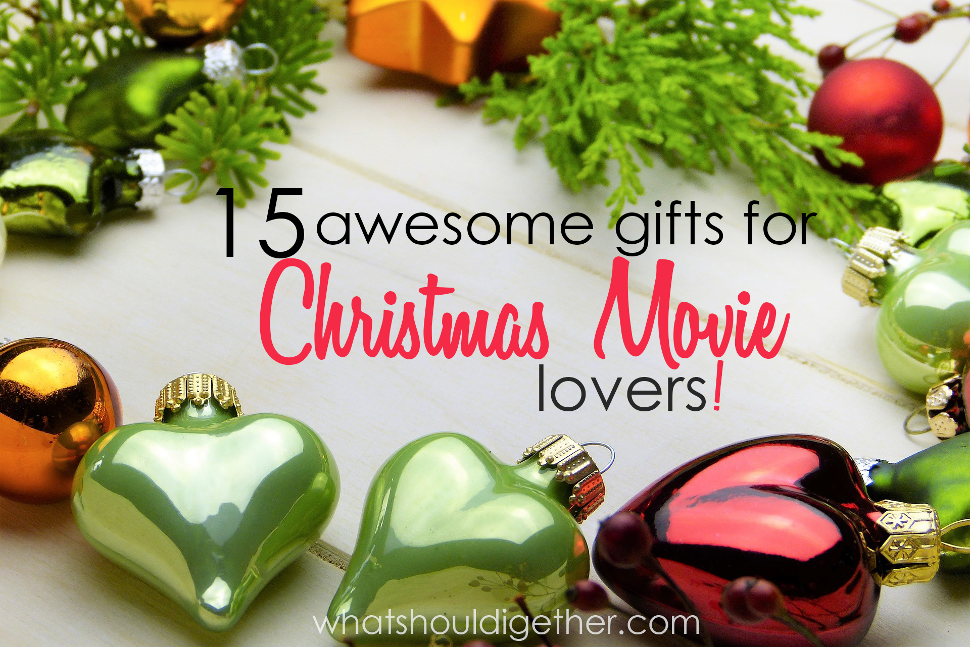 15 Gifts for Christmas Movie Lovers