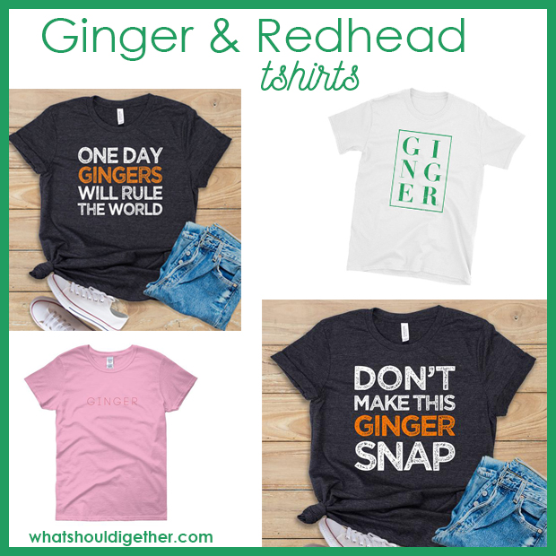 4c200d9bc Pick one of these humorous ginger tshirts for her to celebrate her  gingerness! (Clockwise, from top left.) Gingers rule the world ...